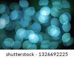 blue lights defocused abstract...   Shutterstock . vector #1326692225