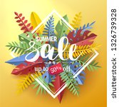 trendy summer sale flyer with... | Shutterstock .eps vector #1326739328