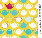 seamless teapot pattern | Shutterstock .eps vector #132702188
