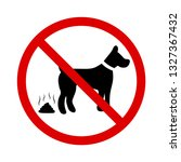 no dog poop sign  no fouling ... | Shutterstock .eps vector #1327367432