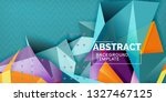 color geometric abstract... | Shutterstock .eps vector #1327467125