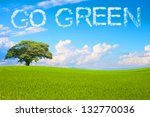 Go Green Field And Tree On...