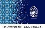 islamic design greeting card...   Shutterstock . vector #1327750685