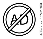 ads not allowed line icon | Shutterstock .eps vector #1327813328