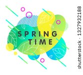 trendy spring card with bright... | Shutterstock .eps vector #1327932188