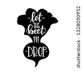 let the beet drop hand drawn... | Shutterstock .eps vector #1328050952