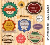 set of vintage premium quality... | Shutterstock .eps vector #132818285