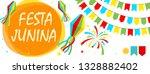 festa junina folklore holiday.... | Shutterstock . vector #1328882402