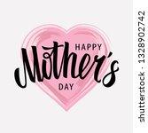 happy mother's day vector... | Shutterstock .eps vector #1328902742