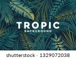 tropical background with jungle ... | Shutterstock .eps vector #1329072038