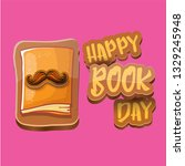 world book day greeting card... | Shutterstock .eps vector #1329245948