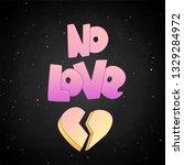 no love lettering with broken... | Shutterstock .eps vector #1329284972