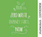 zero waste concept. hand drawn... | Shutterstock .eps vector #1329305858