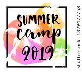 summer camp 2019 modern... | Shutterstock .eps vector #1329477758