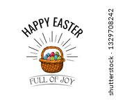 hapy easter label. egg hunting. ... | Shutterstock .eps vector #1329708242