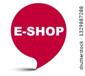 red vector bubble banner eshop | Shutterstock .eps vector #1329887288