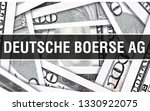 Deutsche Boerse AG Closeup Concept. American Dollars Cash Money,3D rendering. Deutsche Boerse AG at Dollar Banknote. Financial USA money banknote and commercial money investment profit concept