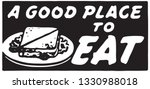 a good place to eat   retro ad... | Shutterstock .eps vector #1330988018