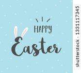happy easter bunny ears. vector ... | Shutterstock .eps vector #1331117345