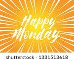 happy monday  beautiful... | Shutterstock .eps vector #1331513618