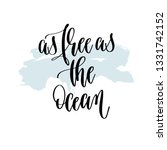 as free as the ocean   hand... | Shutterstock .eps vector #1331742152