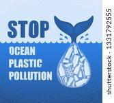 stop ocean plastic pollution.... | Shutterstock .eps vector #1331792555