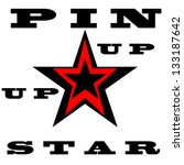 pin up star | Shutterstock .eps vector #133187642