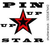 pin up star | Shutterstock .eps vector #133187642