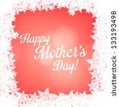 happy mothers day vector... | Shutterstock .eps vector #133193498