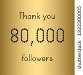 thank you 80  000 followers.... | Shutterstock .eps vector #1332300005
