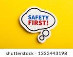 safety first concept speech...   Shutterstock . vector #1332443198