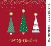 christmas greetings with red... | Shutterstock .eps vector #1332557948