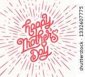 happy mothers day greeting card.... | Shutterstock .eps vector #1332607775