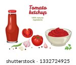 Ketchup Set. Tomato Sauce In...