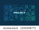 project outline colorful banner.... | Shutterstock .eps vector #1333348772