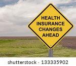 caution sign   health insurance ... | Shutterstock . vector #133335902