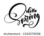 calligraphy lettering phrase... | Shutterstock . vector #1333378508