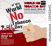 may 31st world no tobacco day... | Shutterstock .eps vector #133433642
