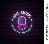 microphone neon sign. live... | Shutterstock .eps vector #1334487818