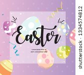 happy easter's day greeting... | Shutterstock .eps vector #1334574812