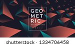geometric abstract background... | Shutterstock .eps vector #1334706458