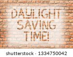 text sign showing daylight... | Shutterstock . vector #1334750042