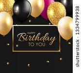 glossy happy birthday balloons... | Shutterstock . vector #1334799938