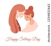 side view of two happy sisters... | Shutterstock .eps vector #1334832662