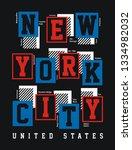 new york city usa typography... | Shutterstock .eps vector #1334982032