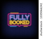 fully booked neon text vector... | Shutterstock .eps vector #1335066242