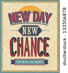 New Day  New Chance   Vector...