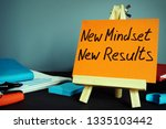 new mindset new results.... | Shutterstock . vector #1335103442
