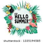 tropical hello summer poster... | Shutterstock .eps vector #1335194585