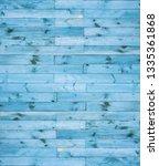 blue wood texture background... | Shutterstock . vector #1335361868
